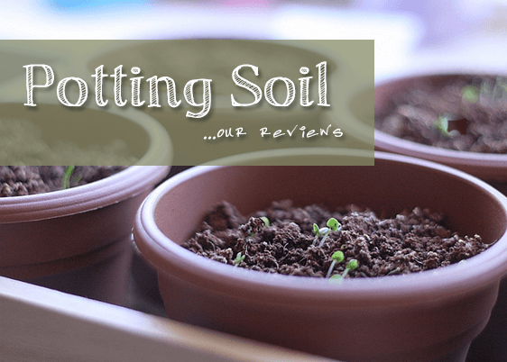 The Best Potting Soils And Mixes In 2016 Urban Turnip