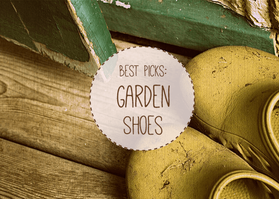 Best Garden Shoes