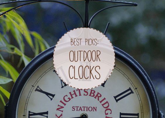 Best Outdoor Clocks